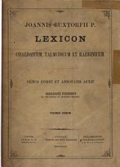 Joannis Buxtorfii p. Lexicon chaldaicum: talmudicum et rabbinicum, opus XXX. annorum, nunc demum post patris obitum ex ipsius autographo, כרך 1