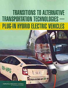 Transitions to Alternative Transportation Technologies     Plug in Hybrid Electric Vehicles