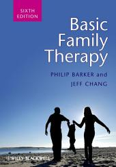 Basic Family Therapy: Edition 6