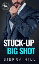 Stuck Up Big Shot