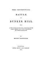 The Centennial: Battle of Bunker Hill ...
