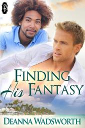 Finding His Fantasy (1Night Stand series)