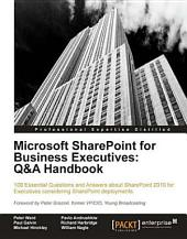 Microsoft Sharepoint for Business Executives: Q and a Handbook