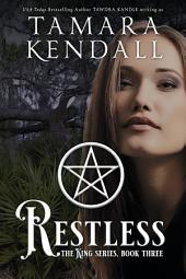 Restless: The King Books