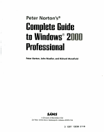 Peter Norton s Complete Guide to Windows 2000 Professional PDF