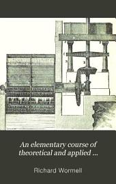 An Elementary Course of Theoretical and Applied Mechanics