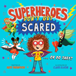 Superheroes Don't Get Scared
