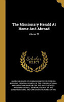 The Missionary Herald At Home And Abroad  PDF