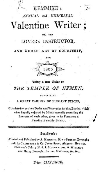 Download Kemmisch s Annual and Universal Valentine Writer     for 1805  etc Book
