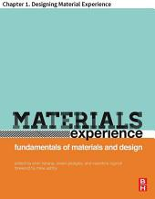 Materials Experience: Chapter 1. Designing Material Experience