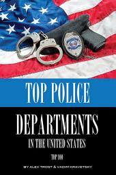 Top Police Departments in the United States: Top 100
