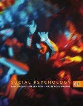 Social Psychology: Edition 8