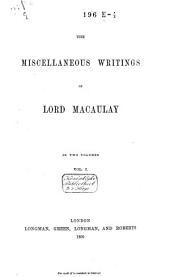 Miscellaneous Writings: Volume 1