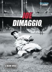 Joe DiMaggio (Revised Edition)