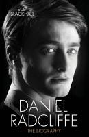 Daniel Radcliffe   The Biography PDF