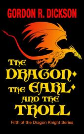 The Dragon, the Earl, and