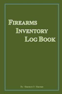 Firearms Inventory Log Book