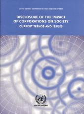 Disclosure of the Impact of Corporations on Society: Current Trends and Issues, Part 611