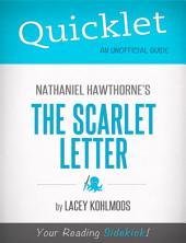 Quicklet on Nathaniel Hawthorne's The Scarlet Letter
