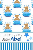 Letters to My Baby Abel