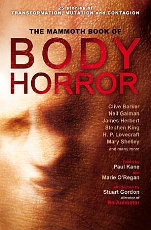 The Mammoth Book of Body Horror PDF