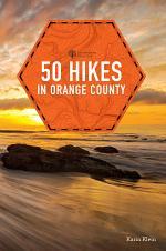 50 Hikes in Orange County (Explorer's 50 Hikes)