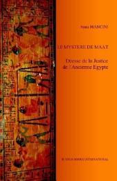Le Mystere De Maat, Deesse De La Justice De L'ancienne Egypte