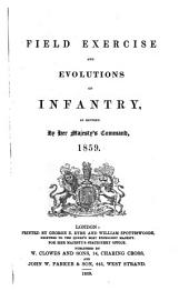 Field Exercise and Evolutions of Infantry, as revised ... 1859
