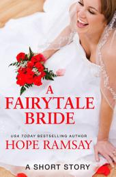 A Fairytale Bride: A Short Story