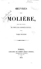 Oeuvres de Molère: avec des notes de tous les commentateurs, Volume2