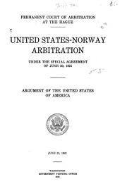 United States-Norway Arbitration Under the Special Agreement of June 30, 1921: Argument of the United States of America