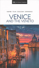 Venice and the Veneto   DK Eyewitness Travel Guide PDF