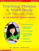 Teaching Phonics   Word Study in the Intermediate Grades