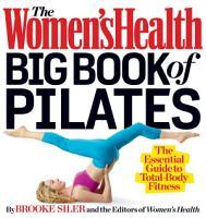 The Women s Health Big Book of Pilates PDF