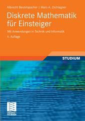 Diskrete Mathematik für Einsteiger: Mit Anwendungen in Technik und Informatik, Ausgabe 4