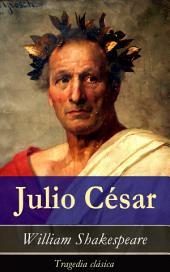 Julio César: Tragedia clásica