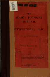 The Alaska Boundary Tribunal and International Law: A Review of the Decisions