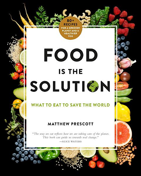 Download Food Is the Solution Book