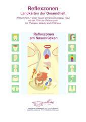 Reflexzonen am Nasenrücken: Reflexzonen Landkarten der Gesundheit