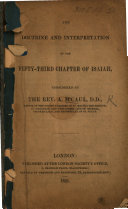 The Doctrine and interpretation of the fifty-third chapter of Isaiah, etc