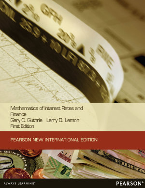 Mathematics of Interest Rates and Finance  Pearson New International Edition