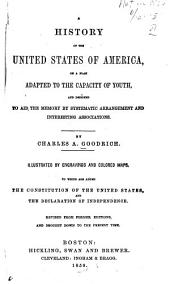 A history of the United States of America: on a plan adapted to the capacity of youth, and designed to aid the memory by systematic arrangement and interesting association