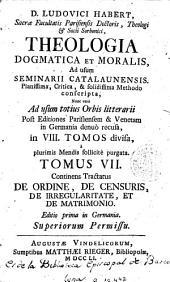 D. Ludovici Habert ... Theologia dogmatica et moralis, 7: ad usum Seminarii Catalaunensis