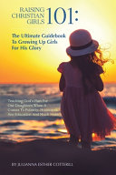 Raising Christian Girls 101 PDF