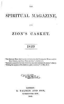 The Spiritual Magazine  and Zion s Casket