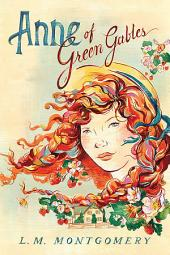 Anne of Green Gables: Volume 1
