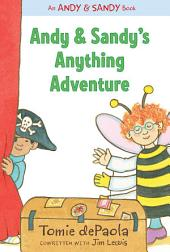 Andy & Sandy's Anything Adventure: with audio recording