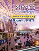 Physics for Scientists and Engineers with Modern Physics  Technology Update PDF