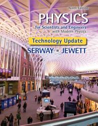 Physics For Scientists And Engineers With Modern Physics Technology Update Book PDF
