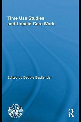 Time Use Studies and Unpaid Care Work PDF